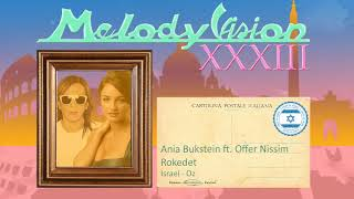 MelodyVision 33 - ISRAEL - Ania Bukstein ft. Offer Nissim - Rokedet