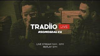 Download Lagu Tradiio Live Stream - #SOMOSDALVA Mp3