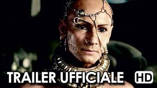 300 - L'alba di un Impero Trailer Ufficiale #2 (2014) - Eva Green, Rodrigo Santoro Movie HD