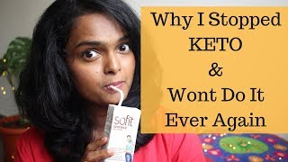 WHY I STOPPED KETO DIET & WONT DO IT EVER AGAIN!   Ranju N