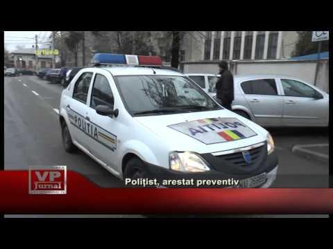 Polițist, arestat preventiv