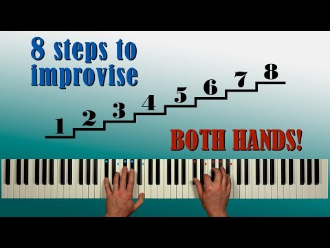 8 STEPS to IMPROVISE JAZZ with BOTH HANDS