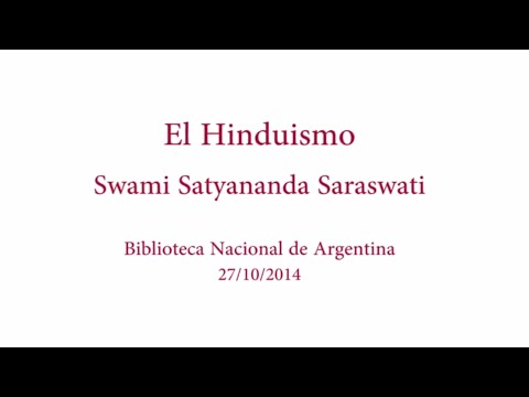 Swami Satyananda Saraswati ha pronunciat una conferència sobre l'hinduisme a Buenos Aires