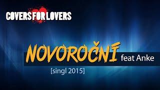 Video COVERS FOR LOVERS | Novoroční | feat Anke (singl 2015)
