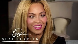 Beyoncé on Finding Balance Between Her Public and Personal Lives | Next Chapter | OWN - YouTube