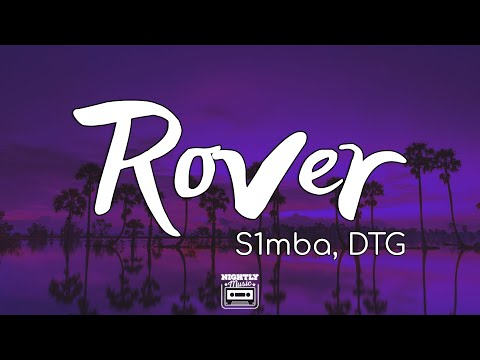 S1MBA ft. DTG - Rover (Mu la la) [Lyrics]