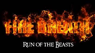 Video Fire Breath - Run of the Beasts