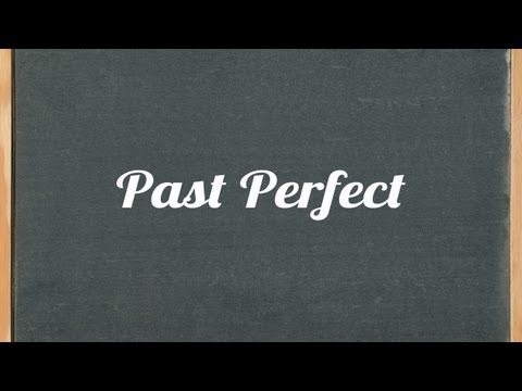 Past Perfect Tense - English Grammar Tutorial Video Lesson