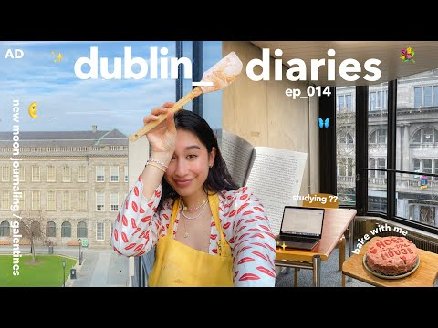 dublin diaries | getting out of a rut, baking & galentinezz 💌