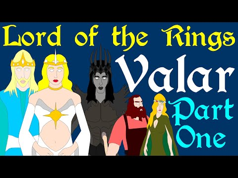 Lord of the Rings: Valar (Part 1 of 2)