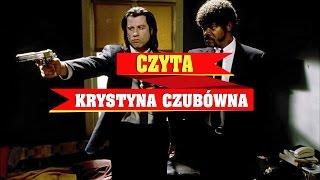 """Jak brzmiałoby """"Pulp Fiction"""", gdyby lektorem była Krystyna Czubówna?"""