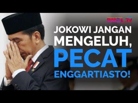 Jokowi Jangan Mengeluh, Pecat Enggartiasto!