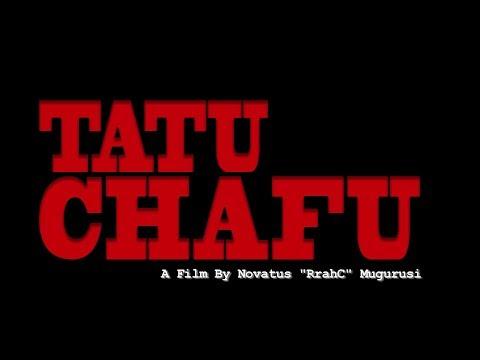 Tatu Chafu Film!