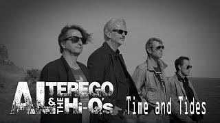 Al Terego & the Hi Q's - Time and Tides