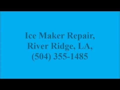 Ice Maker Repair, River Ridge, LA, (504) 355-1485
