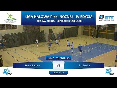 I Liga - VII Kolejka: Lemar Kuchnie - Bar Dakisa 5:2, 19.12.2014 r.