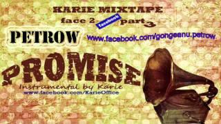 Petrow - Promise ( Produs de Karie )
