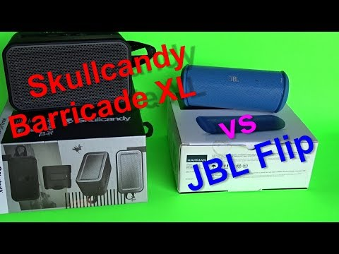 Skullcandy Barricade XL vs JBL Flip