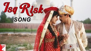 Isq Risk (Song) - Mere Brother Ki Dulhan