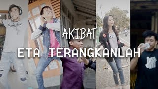 Video AKIBAT ETA TERANGKANLAH...... MP3, 3GP, MP4, WEBM, AVI, FLV Desember 2017