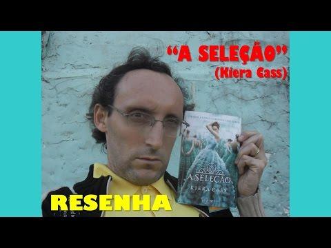 A Seleção (Kiera Cass) - Resenha