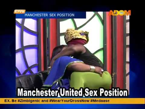 Manchester Sex Position By Akumaa Mamazimbi