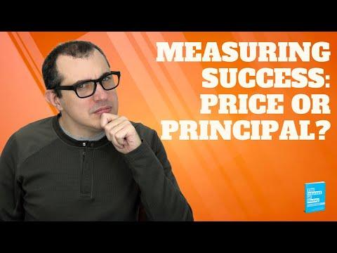 Measuring Success: Price or Principle