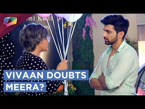 Vivaan Doubts On Meera | Meera Tries To Twist The