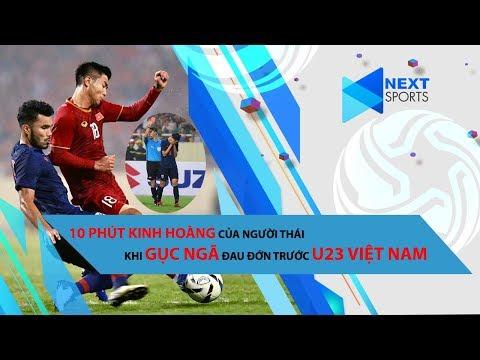 Không người Thái nào dám xem lại 10 phút kinh hoàng này khi gục ngã trước U23 Việt Nam | Next Sports - Thời lượng: 11:02.