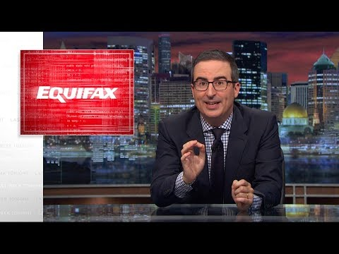 John Oliver on the Equifax Data Breach
