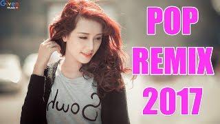 Lagu POP REMIX Terbaru 2017 - DJ REMIX Terbaru Populer 2017 | BUKTIKAN