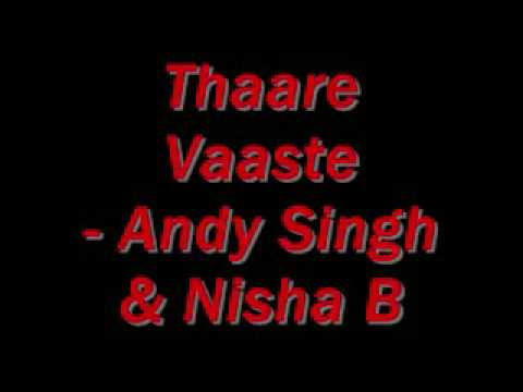 Video Thaare Vaaste- Andy Singh & Nisha Baksh download in MP3, 3GP, MP4, WEBM, AVI, FLV January 2017