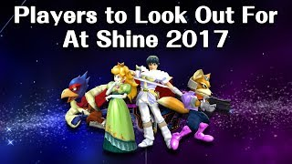 Players to Look Out For at Shine