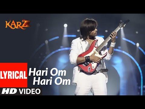 Lyrical: Hari Om Hari Om | Karzzzz | Himesh Reshammiya