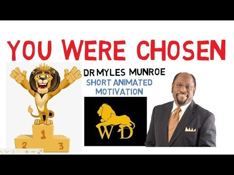 YOU ARE SPECIAL - NEVER BELIEVE OTHERWISE - Dr Myles Munroe