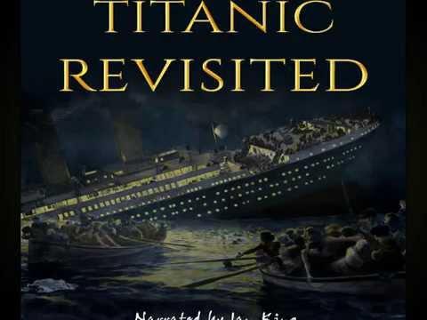 Titanic Revisited AudioBook  SAMPLE (Narrator) Ian King