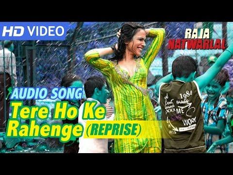 Video Tere Ho Ke Rahenge (Reprise) | Audio Song | Shweta Pandit | Yuvan Shankar Raja | Raja Natwarlal download in MP3, 3GP, MP4, WEBM, AVI, FLV January 2017