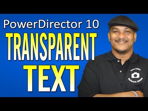 cyberlink - This tutorial on how to make transparent text with cyberlink powerdirector 10 ultra will help you create a fancy text effect for your home movies and videos....