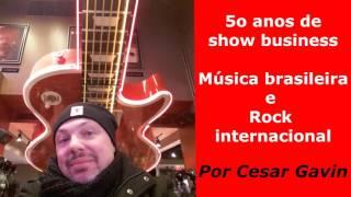 Cesar Gavin | Entrevista | 50 anos de show business: música brasileira e internacional
