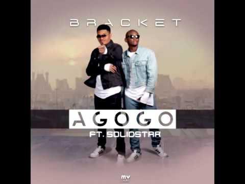 Bracket ft  Solidstar – Agogo