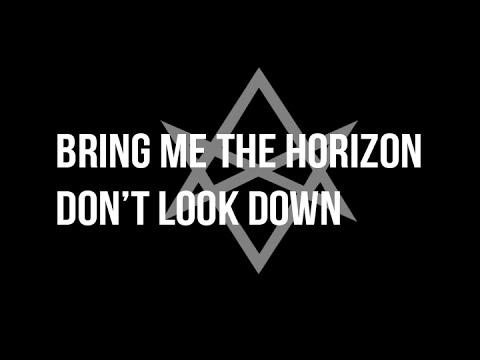 Tekst piosenki Bring Me The Horizon - Don't Look Down ft. Orifice Vulgatron po polsku