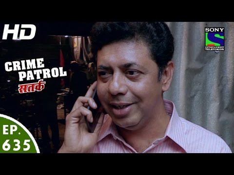 XxX Hot Indian SeX Crime Patrol क्राइम पेट्रोल सतर्क Manzil Episode 635 12th March 2016.3gp mp4 Tamil Video