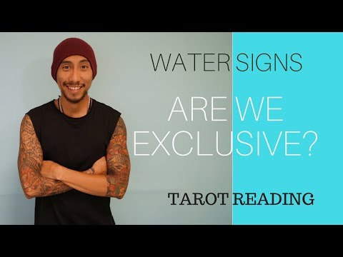 """WATER CANCER, PISCES, SCORPIO SOULMATE """"ARE WE EXCLUSIVE"""" LOVE SERIES 24 TAROT READING"""
