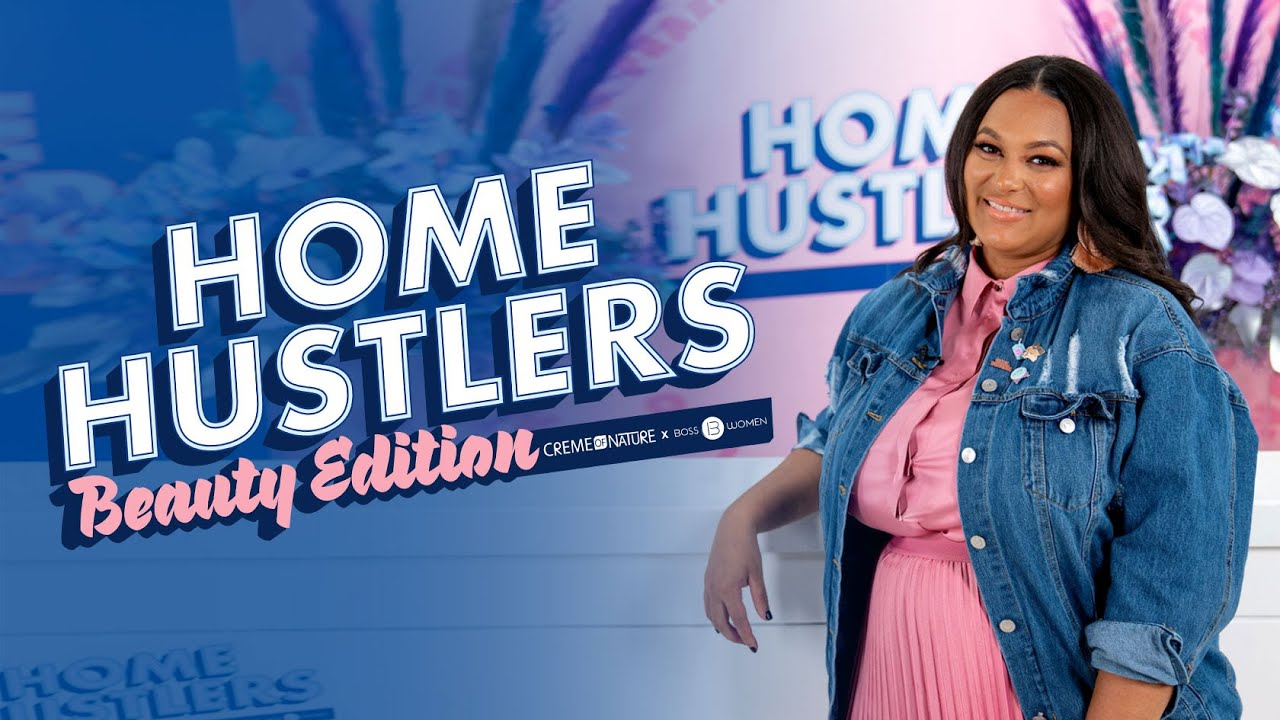 Home Hustlers Beauty Edition Announcement