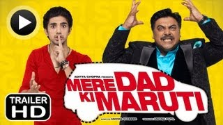 Mere Dad Ki Maruti - Theatrical Trailer (with English Subtitles)