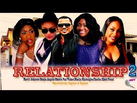 Relationships Season 2   - Nigerian Nollywood   Movie