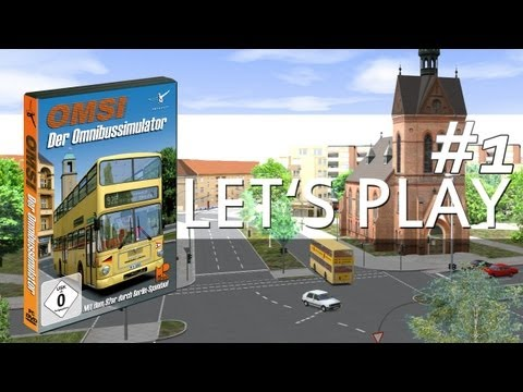 Let's Play #001: OMSI - Bussimulator [HD|GAMEPLAY]