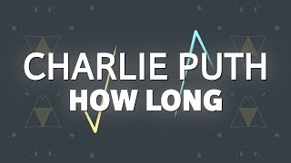 Video Charlie Puth – How Long (Lyrics) download in MP3, 3GP, MP4, WEBM, AVI, FLV January 2017