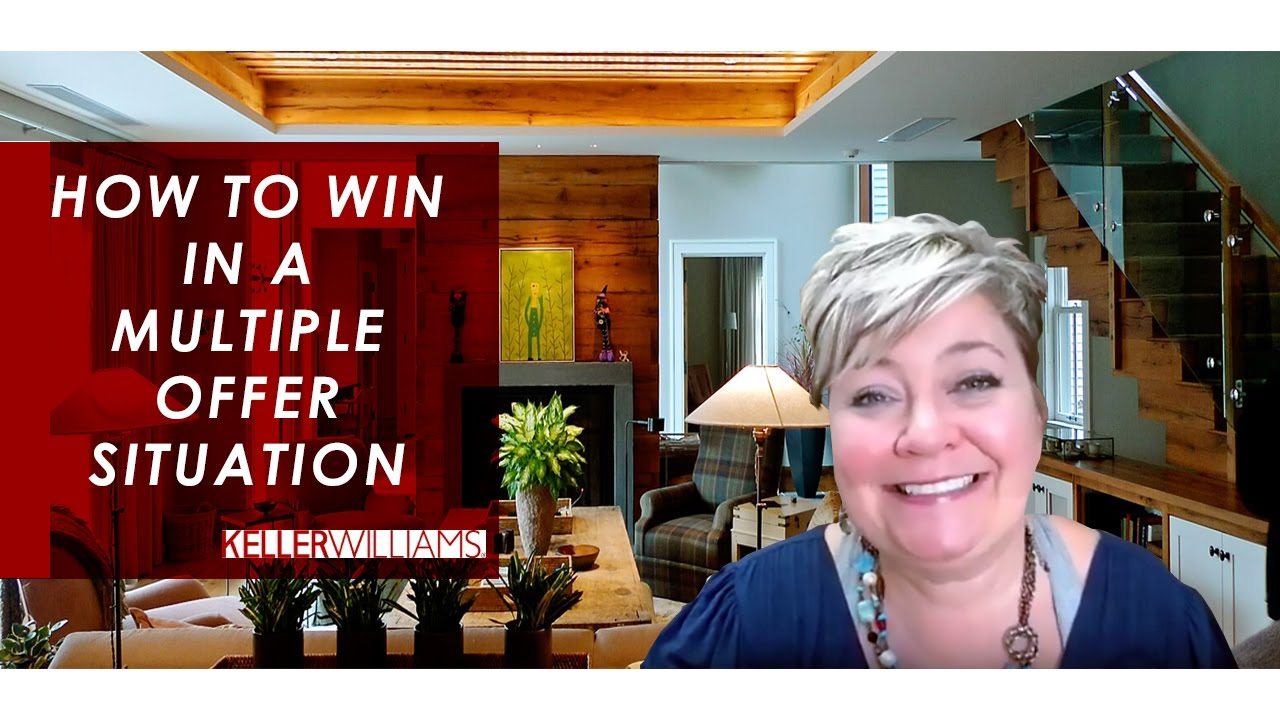 How to Win in a Multiple Offer Situation