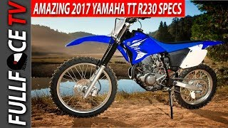 8. 2017 Yamaha TT R230 Top Speed Price and Review